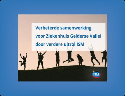 Verbeterde samenwerking voor ziekenhuis Gelderse Vallei door verdere uitrol ISM